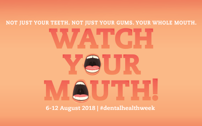 Watch Your Mouth! In Dental Health Week in Wodonga